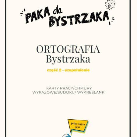 Ortografia Bystrzaka cz 2