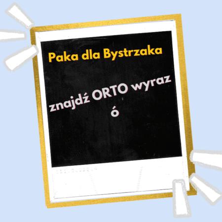 Zgadnij Ortowyraz ó