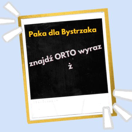 Zgadnij Ortowyraz ż