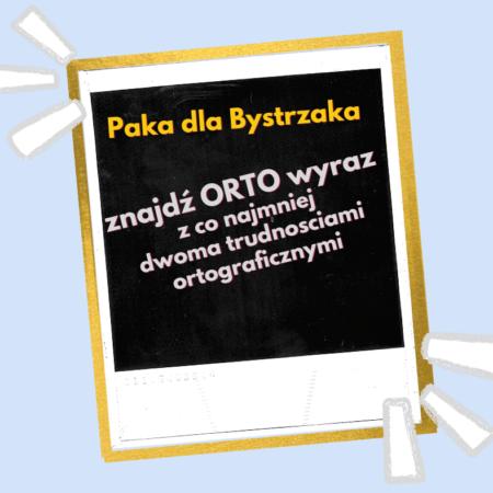 Etykieta Znajdź Ortowyraz dwa orto