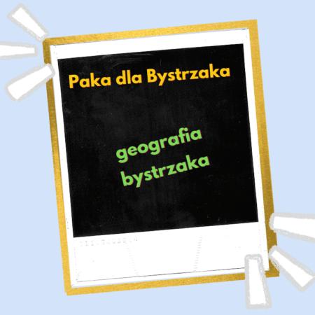 geografia bystrzaka